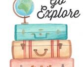 Go Explore - Travel watercolor art print