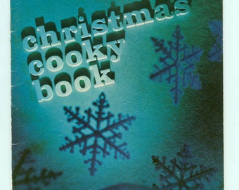 Vintage 1973 Christmas Cooky Book Annual Wisconsin Electric Power Company Promotional Cookie Advertising Cookbook