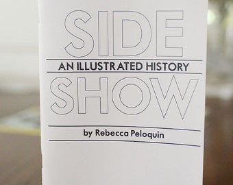 Sideshow: An Illustrated History