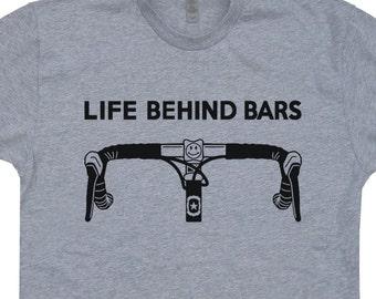 Life Behind Bars T Shirt Life Behind Bars Bicycle T SHIRT Triathlon T Shirt Cycling T Shirt Mountain Bike T Shirt Funny Biking Tee