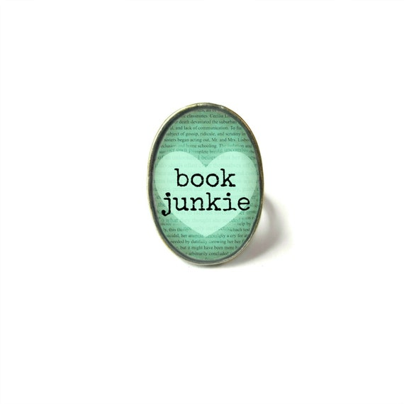 Adjustable Book Junkie Book Ring Quote Jewelry Book Page. Thank You Quotes Ex Boyfriend. Miss You Everyday Quotes. Quotes With Strength And Courage. Trust Condom Quotes. Boyfriend Cooking Quotes. Christian Quotes You Can Share On Facebook. Morning Joe Quotes. Positive Quotes Of The Day