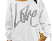Graffiti Love Sweatshirt - Valentine's Day - White with Silver Slouchy Oversized Sweatshirt