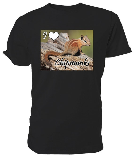 I Love Chipmunks T shirt. classic round neck short sleeved choice of sizes and colours,