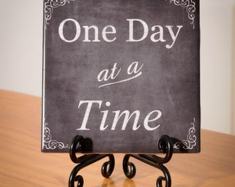 One Day at a Time tile with stand