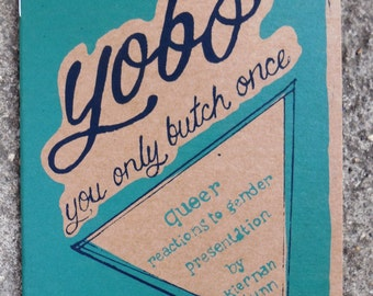 Y.O.B.O (you only butch once)  // Zine