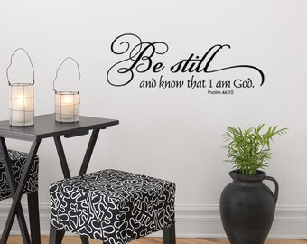 Be Still and Know That I am God Vinyl Decal- Wall Art - Christian Scripture - Vinyl Wall Lettering Decal