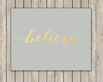 5x7 Christmas Printable Decor, Believe Art Print, Typography Print, Digital Art Poster, Gray Holiday Decor, Gold Wall Art, Instant Download