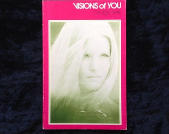 Visions of You by George Betts* 60s* 70s* Photography* Poetry