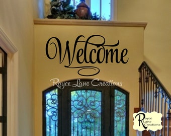 Welcome Sign - Welcome 4 Welcome Decal - Welcome Vinyl Wall Decal - Welcome Wall Decal- Welcome Art- Welcome Decals- Welcome Wall Decals