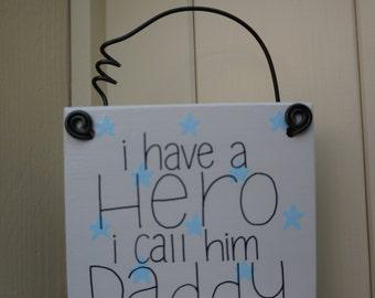 Handmade 'Hero daddy' wooden plaque