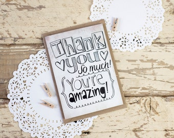 Thank You, You're Amazing! - THANK YOU - hand drawn greeting card - blank inside