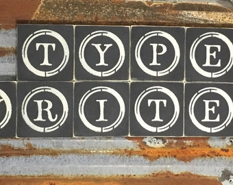 Type Writer Tiles - Handmade Wood Sign