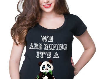 Pregnancy T-shirt We Are Hoping It's A Panda T-Shirt Maternity Shirt Funny Pregnancy Tee Shirt Pregnancy Photo Shoot