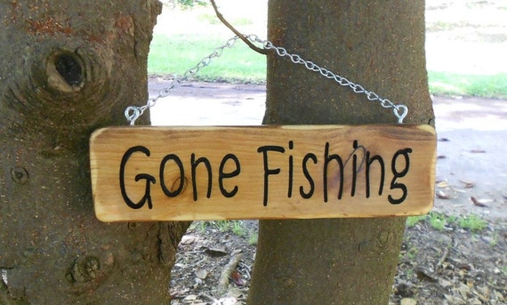 Gone fishing sign rustic solid pine carved by carvedbyheart for Gone fishing sign