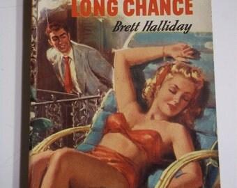 Michael Shayne's Long Chance by Brett Halliday A Mike Shayne Mystery Dell Mapback #325 1944 Vintage Paperback GGA