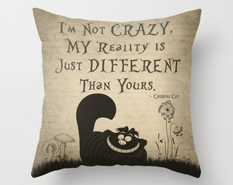 """Cheshire Cat Throw Pillow Cover Cheshire Cat Quote """"I'm Not Crazy"""" Alice in Wonderland Quote Decorative Pillow Cover Home Gift Nursery Decor"""