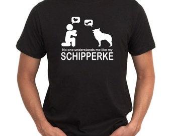 No One Understands Me Like My Schipperke T-Shirt