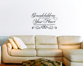 Grandchildren fill a place in your heart you never knew was empty vinyl wall art design sticker decal