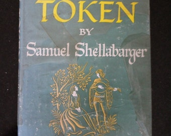 """1955 First Edition Hardcover of """"The Token"""" by Samuel Shellabarger"""