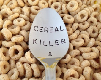 Cereal Killer-Hand Stamped Spoon-Boyfriend Gift-Best Selling Item-Husband Gift-Cereal Lover-Large font-Customized Spoon