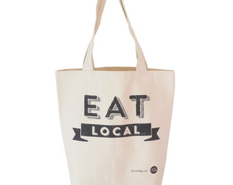 SALE Eat Local Tote, Canvas Market Tote, Eco Friendly Tote Bag, Large Cotton Tote, Reusable Tote, Grocery Tote, Made in USA Tote