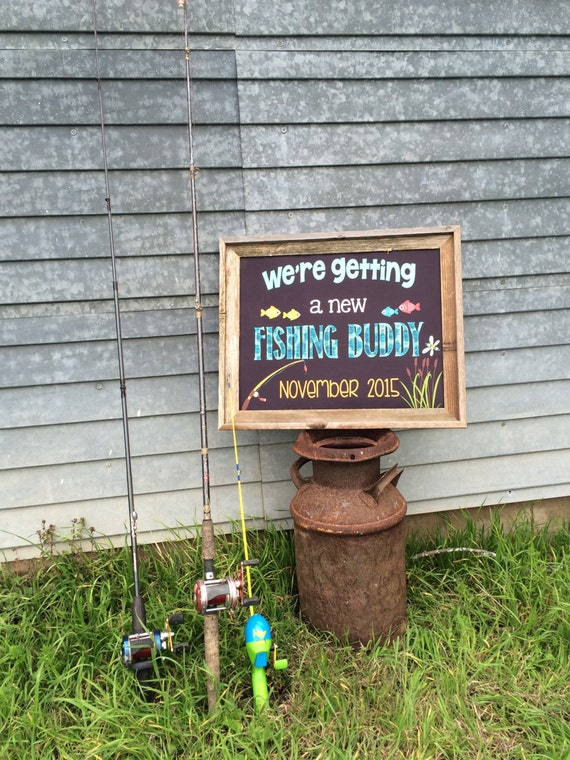 Fishing buddy pregnancy announcement by personalizedchalk for Fishing gender reveal ideas