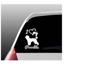 I Love My Poodle/Poodles Car Window Decal