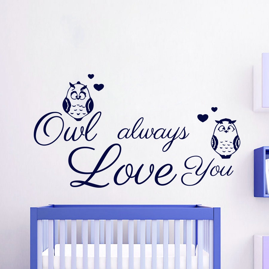 Wall Decals Quote Owl Always Love You Decal Vinyl by CozyDecal