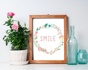 75% OFF SALE - Inspirational Print - 8x10 Smile, Printable Art, Home Wall Decor, Smile Sign, Inspirational Quote, Floral Wreath