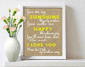You are my sunshine, You are my sunshine Wall Art, Burlap Nursery Decor, Yellow Nursery, Nursery Art Print, Printable Nursery Decor - 8*10