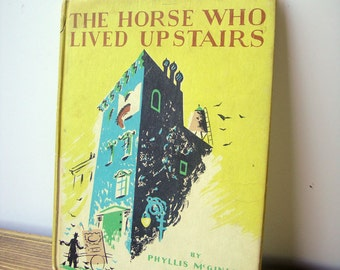 Books for Kids, The Horse Who Lived Upstairs, Vintage Children's Book, 1940's