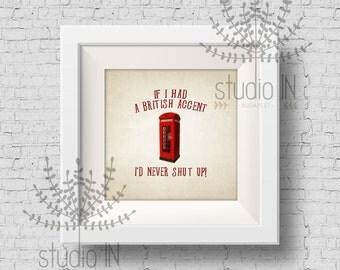 Wall decor print - Funny quote print, phone box, red phone box print, typography print, english phone box, home decor print