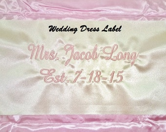 Wedding Dress Label Custom Embroidered Name Wedding Date