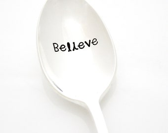 Believe. Stamped Spoon. Have Faith Quote, Gift for Believers. Believe in Yourself. Inspirational Gifts, Stamped silverware by Milk & Honey