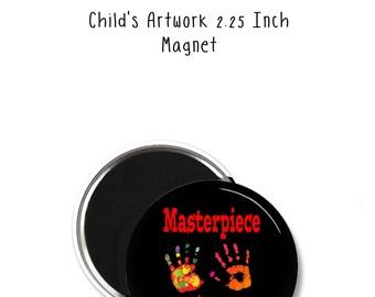 Kids Artwork Magnet - Childrens Art Magnet - Kids Artwork Fridge Magnet - Personalized Art Magnet - Kids Custom Art Work Magnet