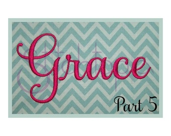 "Grace Embroidery Font #5 - 2"" 3"" 4"" - 11 Formats Machine Embroidery Fonts Script Embroidery Font - READ SIZING INFO - Instant Download Files"