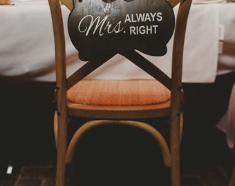 Mr Right and Mrs Always right wedding signs (set of 2)
