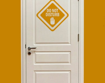 Do Not Disturb Door Sign Wall Vinyl Graphic Decal. ~ Item 0258