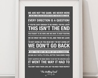 The Walking Dead Quotes - HIGH QUALITY PRINT -  Choose Your Size - Wall Art - Poster Print - Modern Design