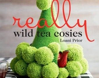 Really Wild Tea Cosies: by Loani Prior Paperback