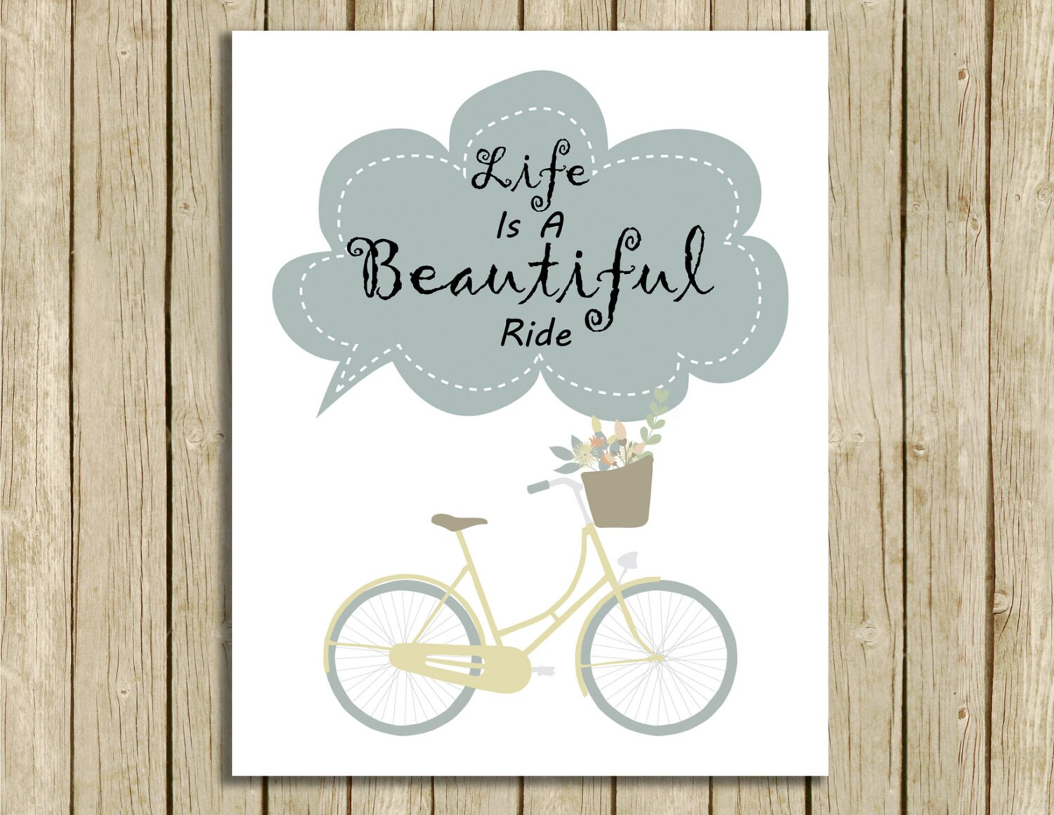 Printable Wall Art Bicycle Life Is A Beautiful Ride