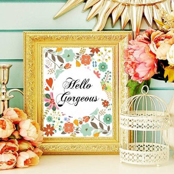 Hello Gorgeous Room: Nursery Decor Quote Print Hello Gorgeous Printable Wall Art