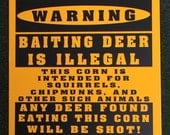 Deer Hunting Food Plot/Feeder Funny Sign