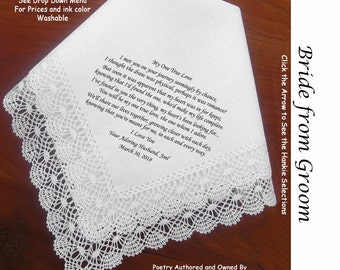 Gift for the Bride Hankie From Her Groom 0601 Sign & Date Free 5 Wedding Hankie Styles and 8 Ink Colors. Brides Handkerchief from Groom