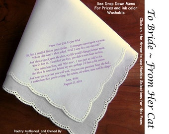 Gift for the Bride Hankerchief from HER CAT  ~ 0507 Sign & Date Free!  5 Brides Handkerchief Styles and 8 Ink Colors. Brides Hankie