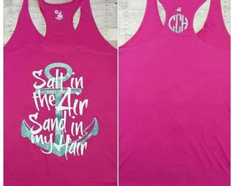 Salt in the Air Sand in my Hair Racerback Tanks