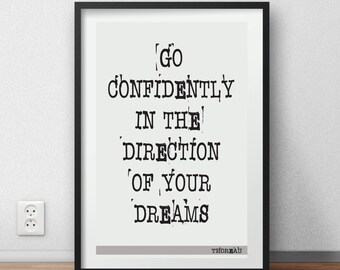 Thoreau Quote Go confidently in the direction of your dreams - H D Thoreau motivational inspiration literary quote