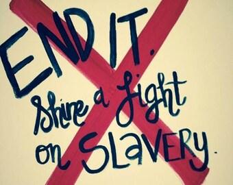 END IT! Shine a Light on Slavery