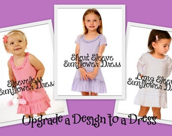 Upgrade any Design to a Dress