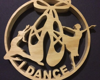 I Dance Wooden Wall Hanging